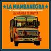 Couverture de l'album La Mamba Te Invita - EP
