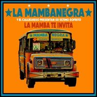 Couverture du titre La Mamba Te Invita - EP