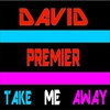 Cover of the track Take Me Away (Radio Edit)