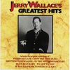 Cover of the album Jerry Wallace's Greatest Hits