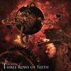 Couverture de l'album Three Rows of Teeth