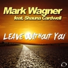 Cover of the album Leave Without You (feat. Shauna Cardwell) [Remixes] - EP