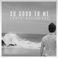 Cover of the track So Good To Me (Radio Edit) - Single