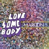 Couverture du titre love somebody