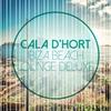 Cover of the album Cala D'Hort (Ibiza Beach Lounge Deluxe)