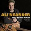 Cover of the album Ali Neander feat. Hellmut Hattler