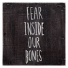 Cover of the album Fear Inside Our Bones