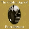 Cover of the album The Golden Age of Peter Dawson