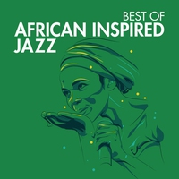 Cover of the track Best of African Inspired Jazz