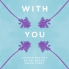 Couverture du titre With You (feat. Helen Corry)