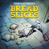 Cover of the album Bread Slices