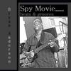 Couverture de l'album Spy Movie Beats & Grooves