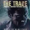 Couverture de l'album The Trade (Original Motion Picture Soundtrack)