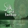 Cover of the album Silk and Bamboo