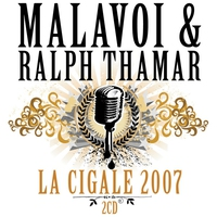 Cover of the track Malavoi & Ralph Thamar : La Cigale 2007 (Live à Paris)