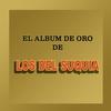 Couverture de l'album El Álbum de Oro de ... Los del Suquia