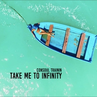 Couverture du titre Take Me to Infinity - Single
