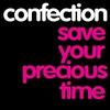 Couverture de l'album Save Your Precious Time - Single