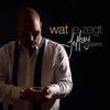 Cover of the album Wat Je Zegt - Single