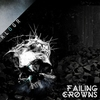 Cover of the album Failing Crowns - Single