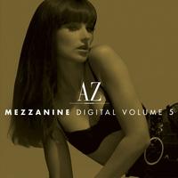 Couverture du titre AZ Mezzanine Digital, Vol. 5