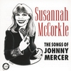 Cover of the album Susannah McCorkle - The Songs of Johnny Mercer