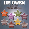 Cover of the album Jim Owen Sings With Friends & Heroes