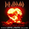 Cover of the album When Love & Hate Collide - Single