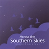 Cover of the album Across the Southern Skies