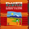 Cover of the album Planète Kabylie (Le meilleur de la musique berbère d'Algérie)