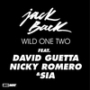 Cover of the album Wild One Two (Remixes) [feat. David Guetta, Nicky Romero & Sia] - EP