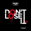 Cover of the album Don't Lose It EP