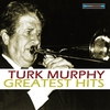 Couverture de l'album Turk Murphy's Greatest Hits