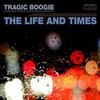 Couverture de l'album Tragic Boogie