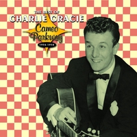 Cover of the track The Best of Charlie Gracie (1956-1958)