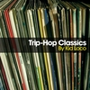 Cover of the album Trip-Hop Classics