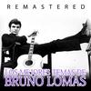 Couverture de l'album Los mejores temas de Bruno Lomas (Remastered)