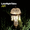 Cover of the album Late Night Tales: Air (Remastered)