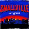 Cover of the album Smallville, Vol. 2: Metropolis Mix (Original Soundtrack)