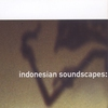 Cover of the album Indonesian Soundscapes