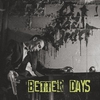Cover of the album Better Days