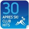 Couverture de l'album 30 Apres Ski Club Hits
