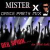 Cover of the album Der Spion....der Dich liebt. (Dance Party Mix) - Single