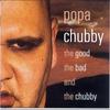 Couverture de l'album The Good, the Bad & The Chubby