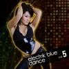 Cover of the album Electrik Blue Dance Vol.5