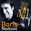 Cover of the album Boris Novkovic - Mojih Prvih 20 Live