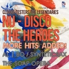 Cover of the album Nu-Disco the Heroes: More Hits Added!