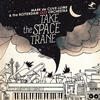 Cover of the album Take the Space Trane