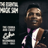 Cover of the track The Essential Magic Sam: The Cobra and Chief Recordings 1957-1961