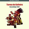 Cover of the album The Music of Brazil / Turma Da Gafieira / Recordings 1957